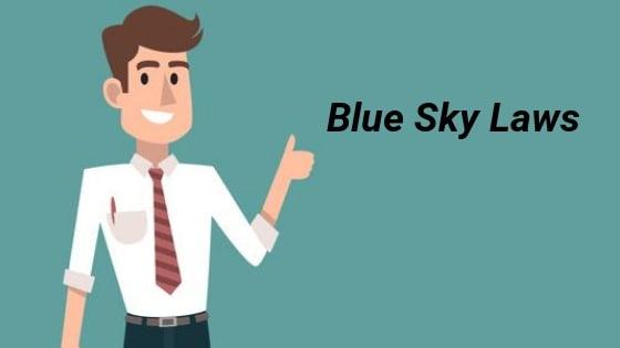 Understanding Blue Sky Securities Laws